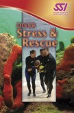 SSI Specialty: Diver Stress & Rescue
